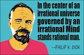 Phillip k. dick quotes